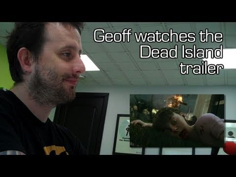 Geoff watches the Dead Island Announcement trailer