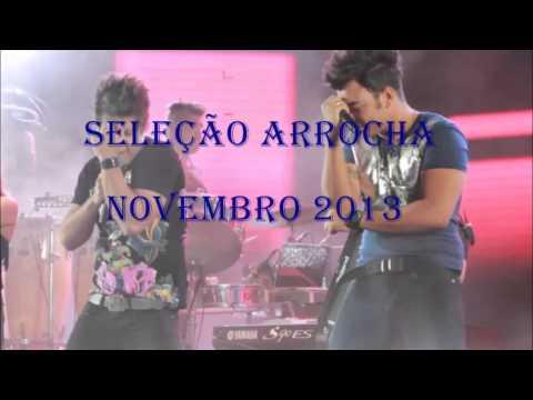Seleção Sertanejo Arrocha -  Dezembro 2013 (Lançamentos)