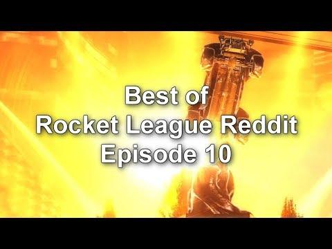 Best of Rocket League Reddit EP.10 | (SICK AERIALS, GOALS ...