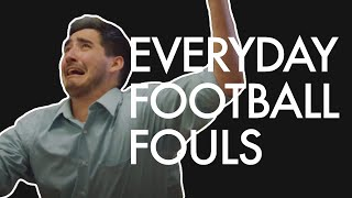 Exaggerated Football Fouls in Everyday Life