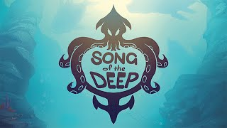 Song of the Deep - Megjelenés Trailer