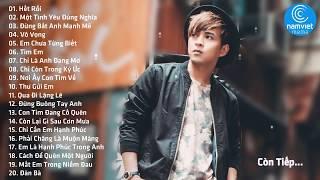 Hồ Quang Hiếu 2018 - Tuyển Tập Những Ca Khúc Nhạc Trẻ Hay Nhất 2018 Của Hồ Quang Hiếu