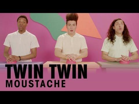 Twin Twin - Moustache