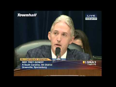 Rep. Trey Gowdy's EPIC Takedown of IRS at Hearing
