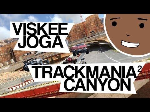Viskee Joga... Trackmania² Canyon