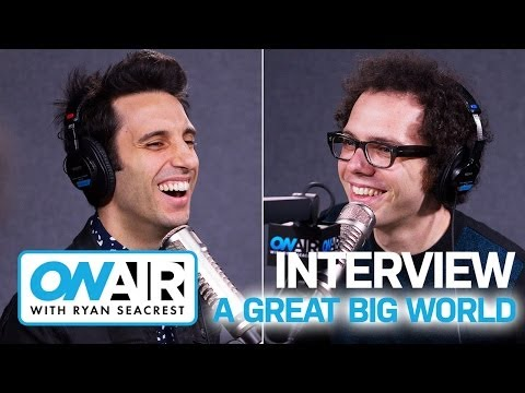 A Great Big World on Christina Aguilera I Interview I On Air with Ryan Seacrest