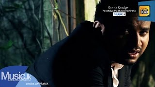 Sanda Sawiye Music Video