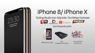 [Livestream] iPhone thế hệ tiếp theo mang tên iPhone 8/ iPhone X