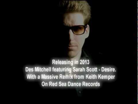 Des Mitchell featuring Sarah Scott - Desire Remixed By Keith Kemper
