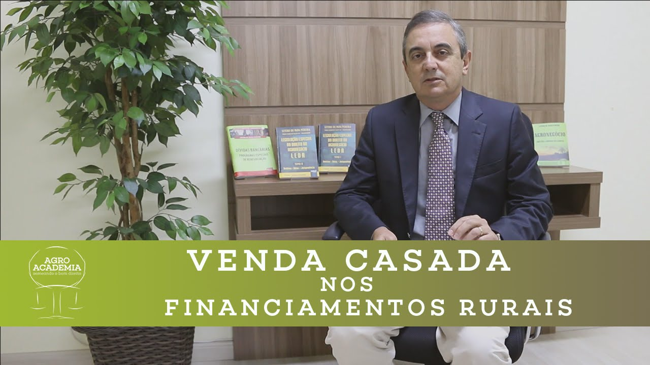 Venda Casada nos Financiamentos Rurais