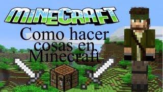 Como Hacer Cosas En Minecraft?