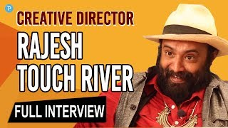 Director Rajesh Touch River Exclusive Interview