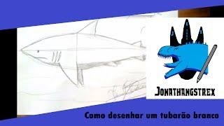 Como Desenhar Um Tubarão Aula De Desenho Realista E Hq