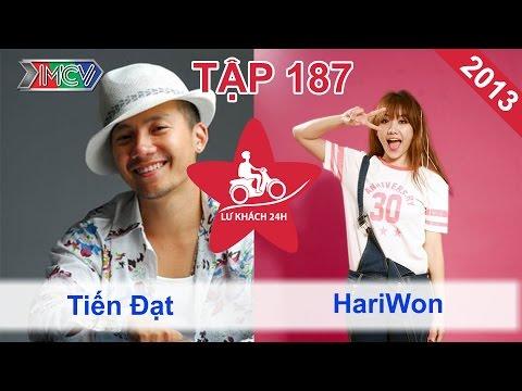 Tiến Đạt vs. Hari Won | LỮ KHÁCH 24H | Tập 187 | 131013