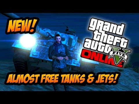 GTA 5 Online - How to get an Almost FREE Tank & Fighter Jet Online! (GTA V)