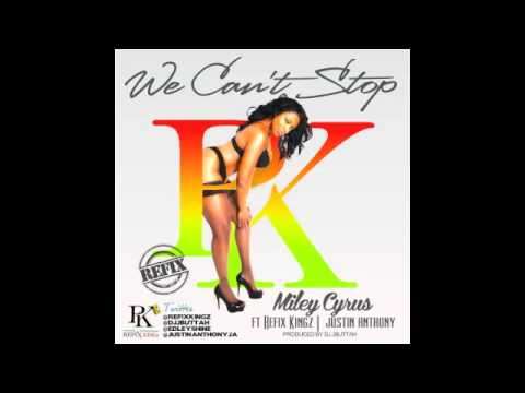 Miley Cyrus Ft. Refix Kingz Justin Anthony We Can't Stop (Reggae Refix)