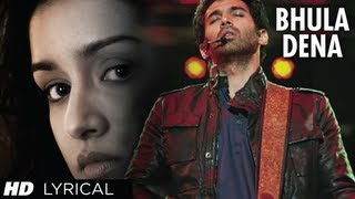 """Bhula Dena"" Aashiqui 2 Full Song With Lyrics Aditya Roy"