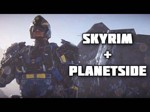 Planetside 2: Skyside (Skyrim remake)