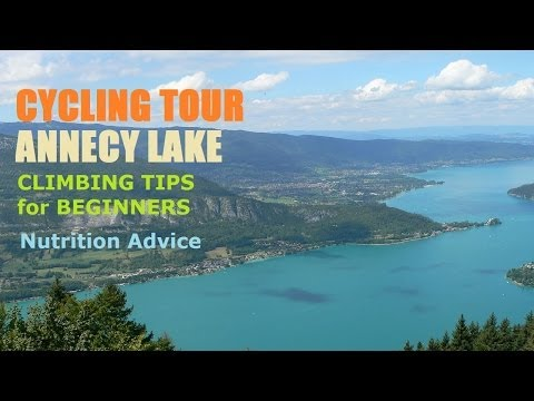 Cycling Tours Guide Annecy Beginners Tips Climbing  Nutrition   FabulouSport Outdoors