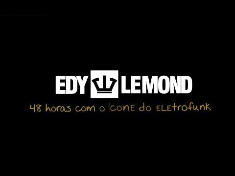 Websérie #1 - 48 horas com o Edy Lemond