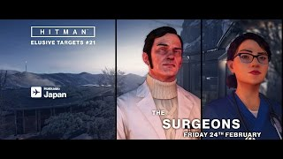 HITMAN - Elusive Targets #21: The Surgeons
