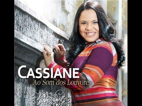 Cassiane - Ao som dos Louvores (Cd completo)