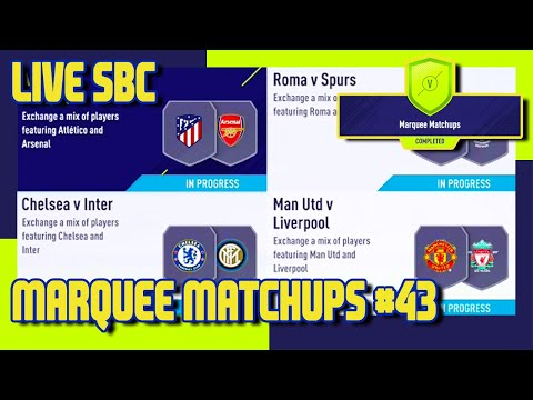FIFA 18 - Marquee Matchups SBC #43 & Pack Opening