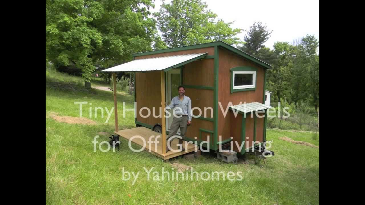 Tiny House On Wheels For Off Grid Living Youtube