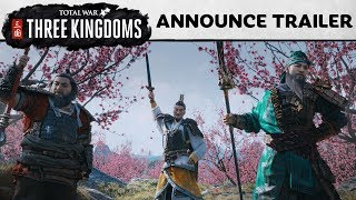 Total War: THREE KINGDOMS - Announce Trailer