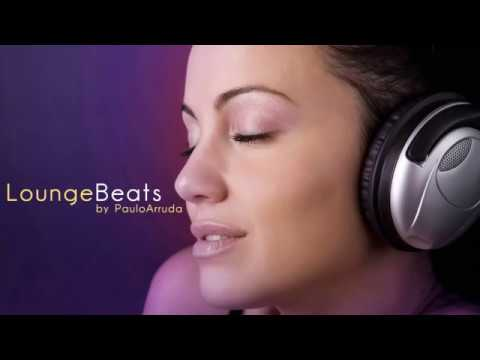 Lounge Beats by Paulo Arruda | Deep & Jazz | HQ