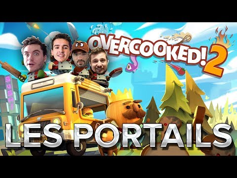 Overcooked 2 #4 : Les portails