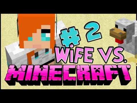 Wife vs. Minecraft - Episode 2: Scary Green Guys