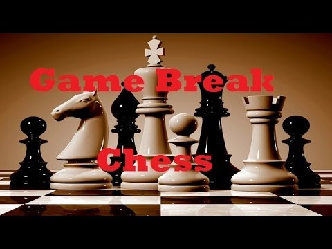 Game Break: Chess is Dramatic