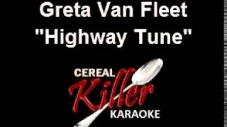 Ckk-vr - Greta Van Fleet - Highway Tune (karaoke) (vocal Reduction)