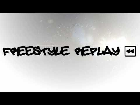 Freestyle Replay | intro