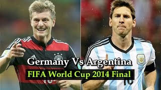 Germany Vs Argentina FIFA World Cup 2014 Final