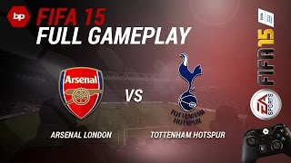 FIFA 15 Full Gameplay FC Arsenal Vs Tottenham Hotspur FC