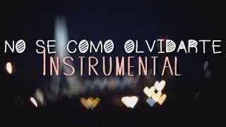 NO SE COMO OLVIDARTE Instrumental De Rap Romantico