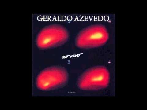 Geraldo Azevedo - Ai Que Saudade D'Ocê
