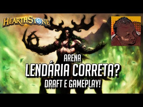 ⚔️[Hearthstone] Arena Draft & Gameplay! Lendária correta?