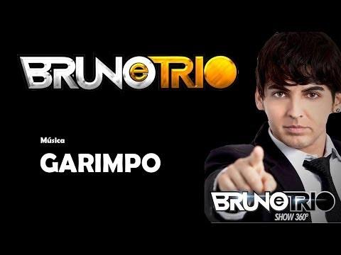 GARIMPO - BRUNO E TRIO