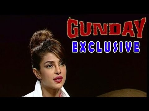 Gunday | Priyanka Chopra Exclusive Interview