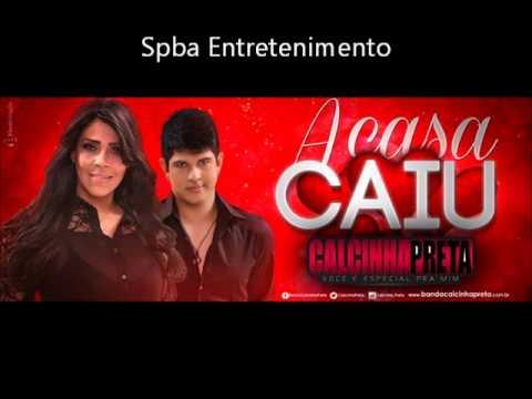 Banda Calcinha preta Musica Nova 2014  - A Casa Caiu
