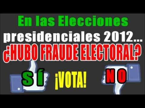 Encuesta: ¿Hubo fraude electoral 2012 en  México?