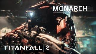 Titanfall 2 - Bemutatkozik Monarch