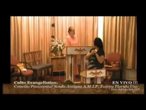 Culto Evangelistico Concilio Pentecostal Senda Antigua A.M.I.P. Tampa Florida USA. 05-18-14