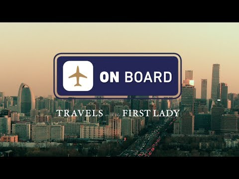 On Board: Travels with the First Lady in China, Day One