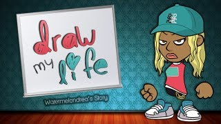 90. Draw My Life: Watermelondrea's Story