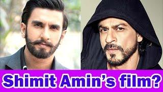 shahrukh khan movies, ranveer singh movies, srk and ranveer