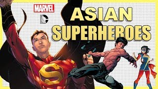 10 MOST INFLUENTIAL Asian Superheroes From Marvel & DC